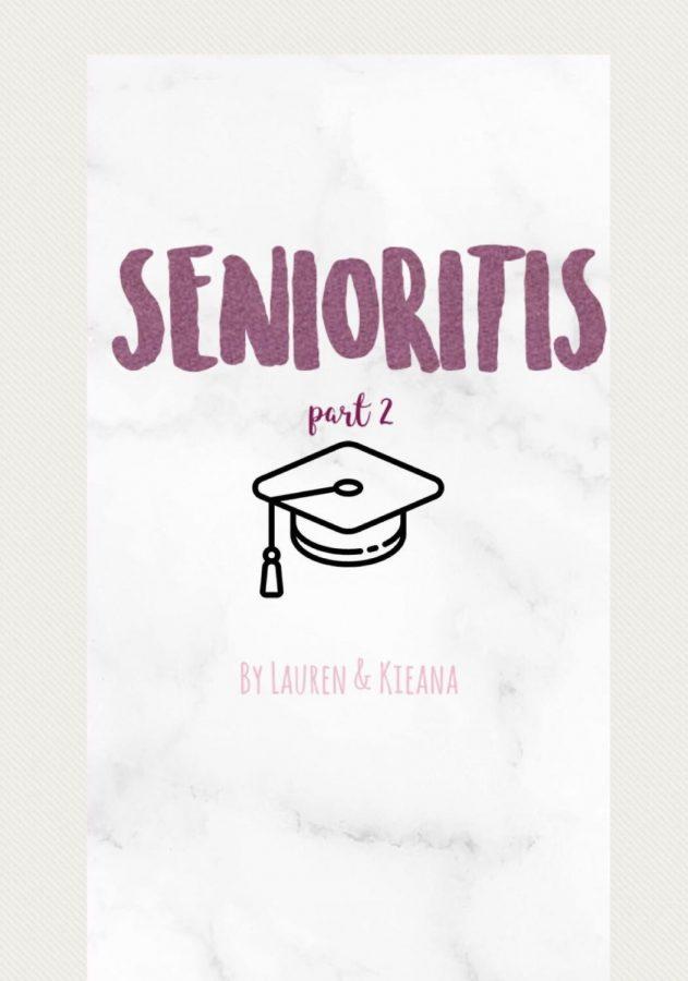 Senioritis+Pt.+2